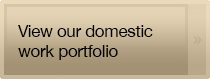 View our domestic work portfolio